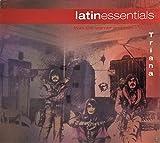 Latin Essentials, Triana