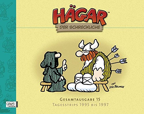 Hägar der Schreckliche Gesamtausgabe 15: Tagesstrips 1995 bis 1997 (Hägar der Schreckliche, Band 15) Gebundenes Buch – 8. Dezember 2011 Dik Browne Michael Georg Bregel Egmont Comic Collection 377043532X