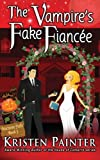 The Vampire's Fake Fiancee (Nocturne Falls) (Volume 5)