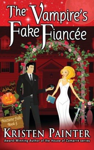 The Vampire's Fake Fiancee (Nocturne Falls) (Volume 5) -