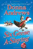 Six Geese A-Slaying, Donna Andrews, 0312536100