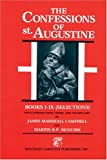 The Confessions of St. Augustine: Selections from Books I-IX (Bks. I-IX)
