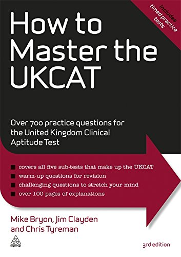 How to Master the UKCAT: Over 700 Practice Questions for the United Kingdom Clinical Aptitude Test (Elite Students Serie