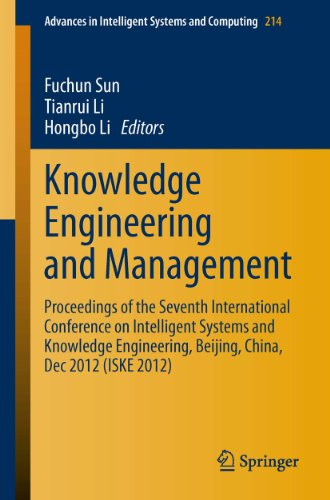 Download Knowledge Engineering and Management: Proceedings of the Seventh International Conference on Intelligent Systems and Knowledge Engineering, Beijing, China, … in Intelligent Systems and Computing) Pdf