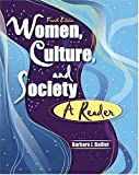 Women, Culture and Society : A Reader, Balliet, Barbara, 075751202X