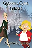 Grannies, Guns and Ghosts (Large Print Edition) (An Agnes Barton Senior Sleuths Mystery) (Volume 2)