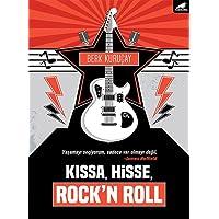 Kıssa, Hisse, Rock'n Roll
