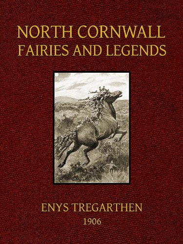 North Cornwall Fairies and Legends (Illustrated)