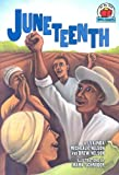 Juneteenth, Vaunda Micheaux Nelson and Drew Nelson, 0822559749