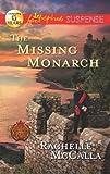 The Missing Monarch, Rachelle McCalla, 0373445067
