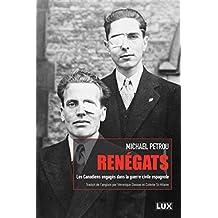 Renégats: Les Canadiens engagés dans la guerre civile espagnole