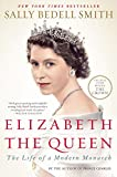 img - for Elizabeth the Queen: The Life of a Modern Monarch book / textbook / text book