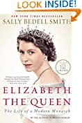 #8: Elizabeth the Queen: The Life of a Modern Monarch