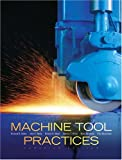 img - for Machine Tool Practices Canadian Edition book / textbook / text book