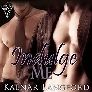 Indulge Me Audiobook