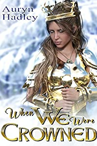 When We Were Crowned by Auryn Hadley ebook deal