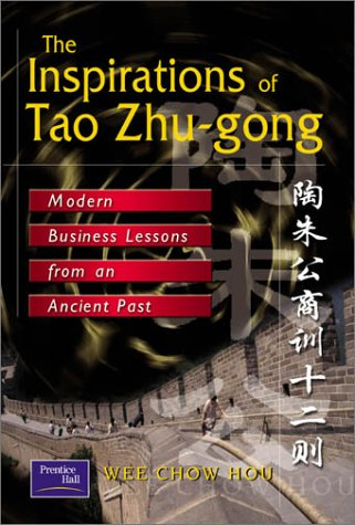 The Inspirations of Tao Zhu-gong: Modern Business Lessons from an Ancient Past - APPROVED