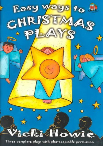 Easy Ways to Christmas Plays: Three Complete Plays with Photocopy Permission