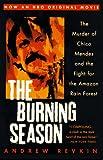 The Burning Season, Andrew C. Revkin, 0452274052