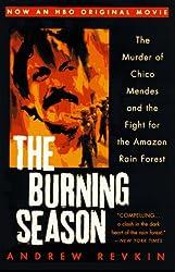 The Burning Season (Movie Tie-In)
