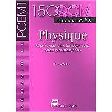 Physique: Mecanique,capillarite,thermodynamique - 150 Qcm Corrige