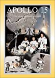 Apollo 15: The NASA Mission Reports Vol 1: Apogee Books Space Series 18