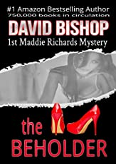 The Beholder A Maddie Richards Mystery Book 1