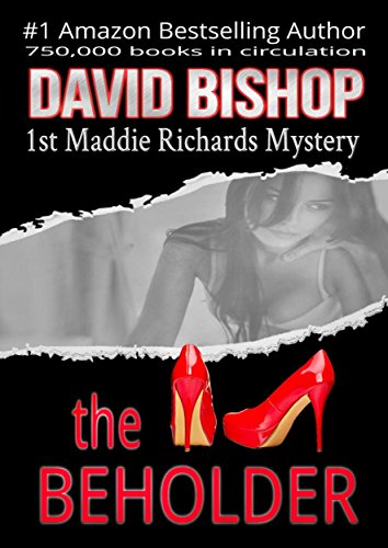 The Beholder (A Maddie Richards Mystery Book 1) by [Bishop, David]