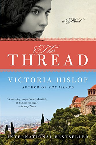 The Thread: A Novel by [Hislop, Victoria]