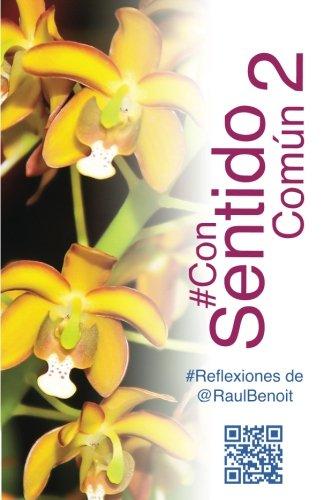 #ConSentidoComun  2 (Version en Color) (Spanish Edition) [Raul Benoit] (Tapa Blanda)