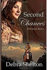 Second Chances (Wild Justice) Paperback
