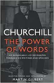 Churchill: The Power of Words: Amazon.es: Churchill