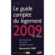 Guide complet du logement, 2009