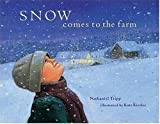img - for Snow Comes to the Farm by Nathaniel Tripp (2001-10-01) book / textbook / text book