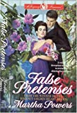 False Pretenses, Martha J. Powers, 0515106453