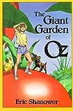 The Giant Garden of Oz, Eric Shanower, 0929605411