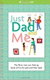 Just Dad and Me, Stacy Peterson, 1593696698