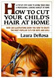 How to Cut Your Child's Hair