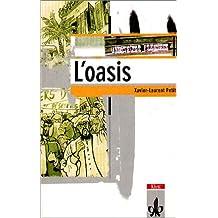 L' oasis. Schullektüre. 4. Lernjahr. (Lernmaterialien)