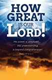 General Worship Bulletin - ''How great is our Lord...'' NLT - (Package of 100)