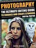 Bargain eBook - PHOTOGRAPHY  The Ultimate Editing Guide