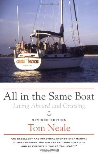 Download All in the Same Boat: Living Aboard and Cruising (Paperback) - Common ebook