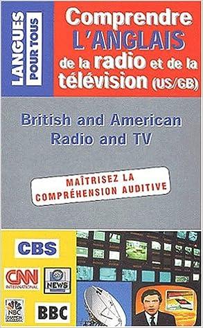 Comprendre l'anglais de la radio et de la télévision