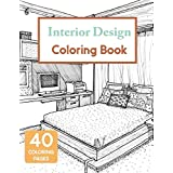 Interior Design Coloring Book: House Decoration Coloring Book for Adults (Cities & Architecture)
