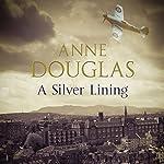 A Silver Lining | Anne Douglas