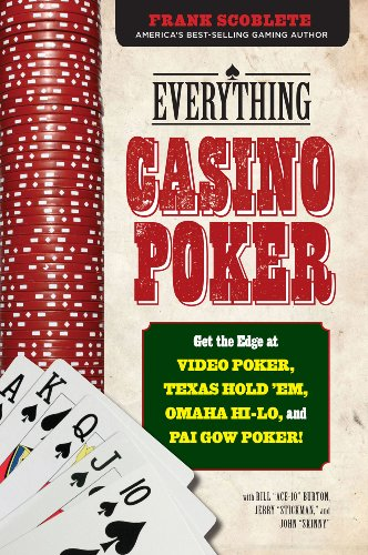 ;;READ;; Everything Casino Poker: Get The Edge At Video Poker, Texas Hold'em, Omaha Hi-Lo, And Pai Gow Poker!. CONNECT Dimitris Programa Speaker standing Ademas Nature Monthly 51VWEuCFCAL