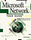 Microsoft Network Tour Guide, Jan Weingarten and Phil James, 1566042569