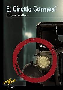 El Círculo Carmesí par Wallace