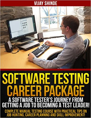 Software Testing Career Package - A Software Tester's Journey from Getting a Job to Becoming a Test Leader