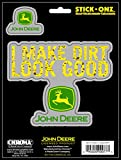Chroma 009977 John Deere I Make Dirt Look Good Stick Onz Decal